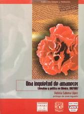 Una inquietud de amanecer. Literatura y política en México 1962-1987