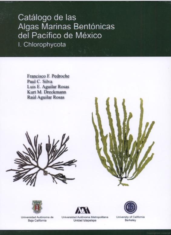 Catalogo de Algas Marinas Bentonicas del Pacifico de Mexico