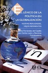 El léxico de la política en la globalización. Nuevas realidades, viejos referentes