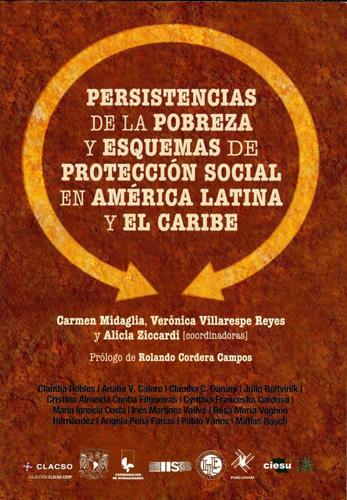 Persistencias de la pobreza y esquemas de protección social en América Latina y el Caribe