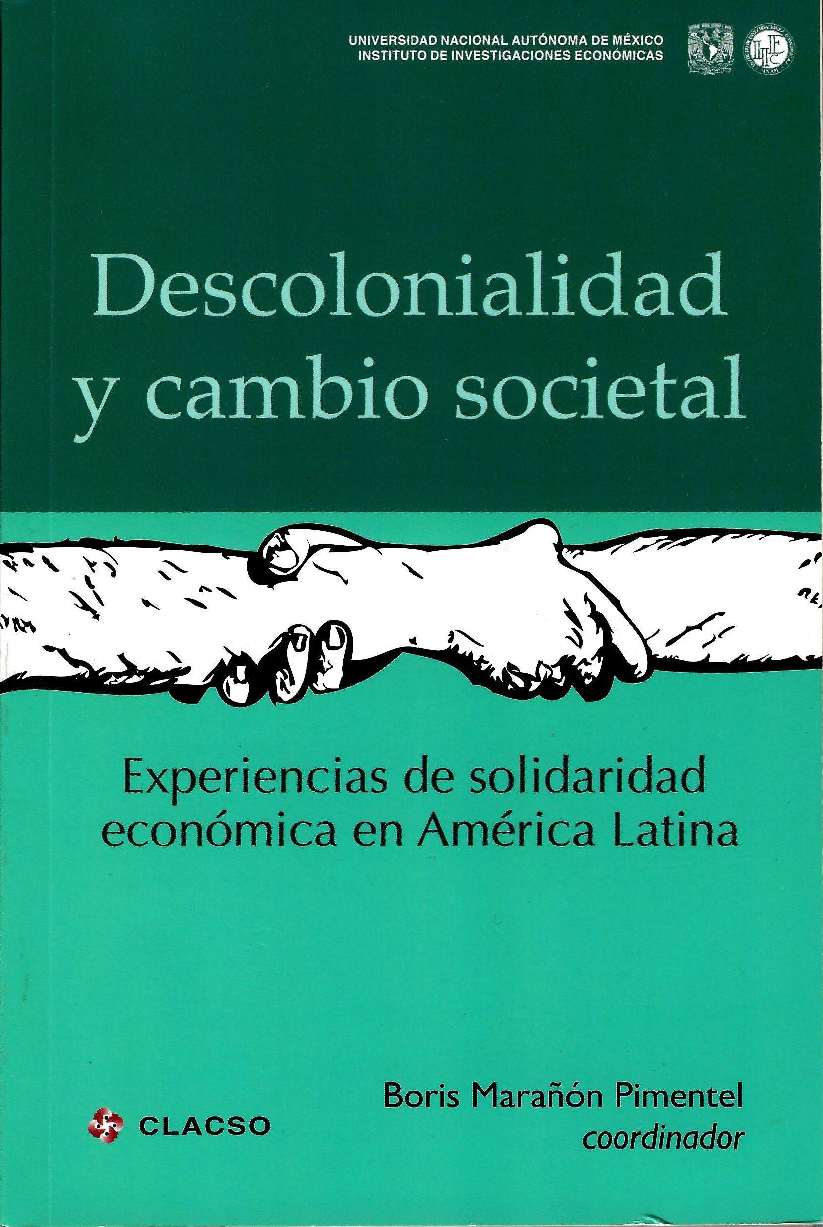 Descolonialidad y cambio societal