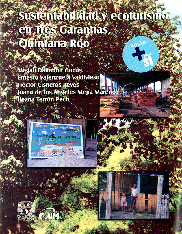 Sustentabilidad y ecoturismo en tres garantías, Quintana Roo