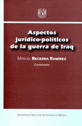 Aspectos jurídico-políticos de la guerra de Irak