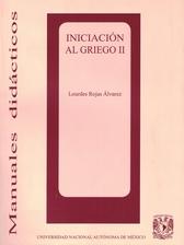 Iniciación al griego II Método teórico-práctico