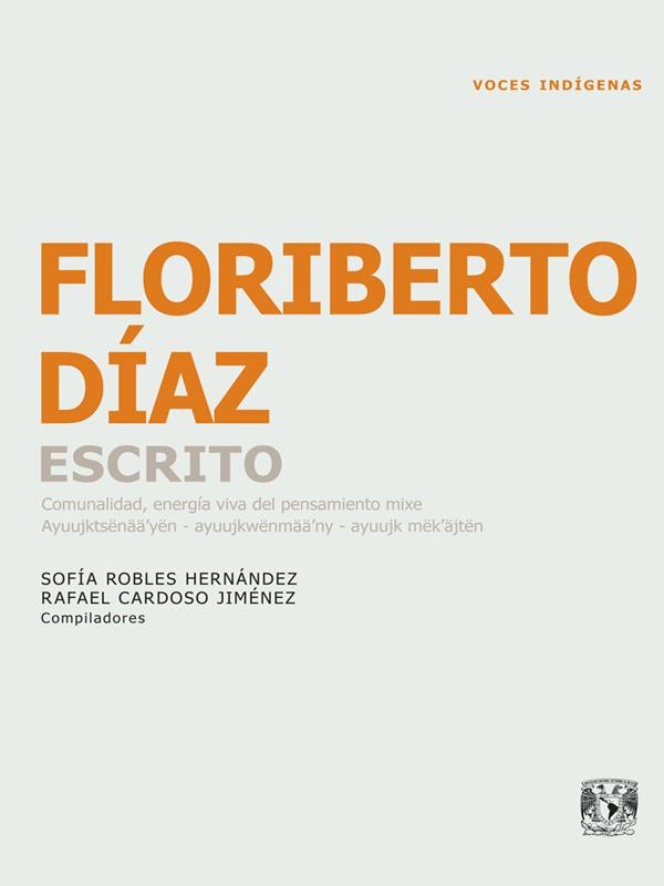 Floriberto Díaz, Escrito. Comunidad, energía viva del pensamiento mixe