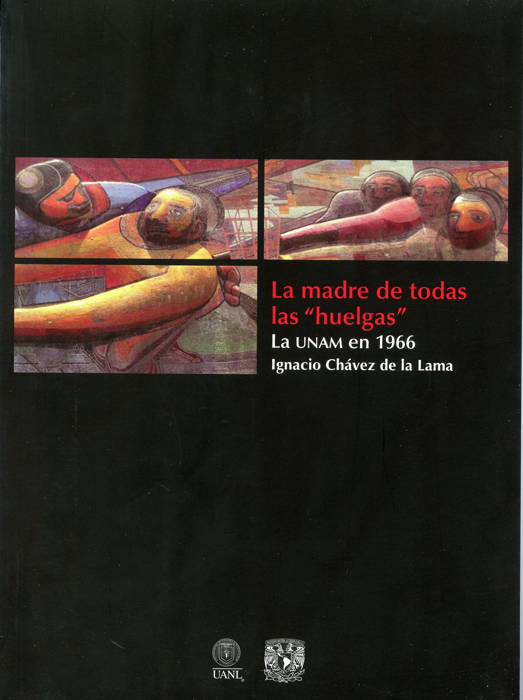 La madre de todas las huelgas. La UNAM en 1966