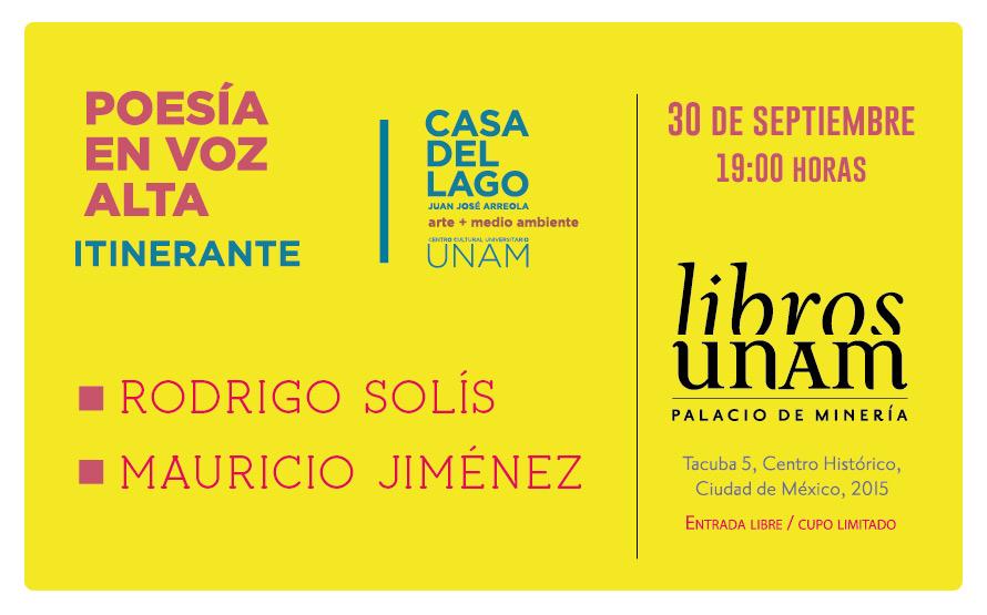 Poesía en voz alta itinerante en Libros UNAM Palacio de Minería