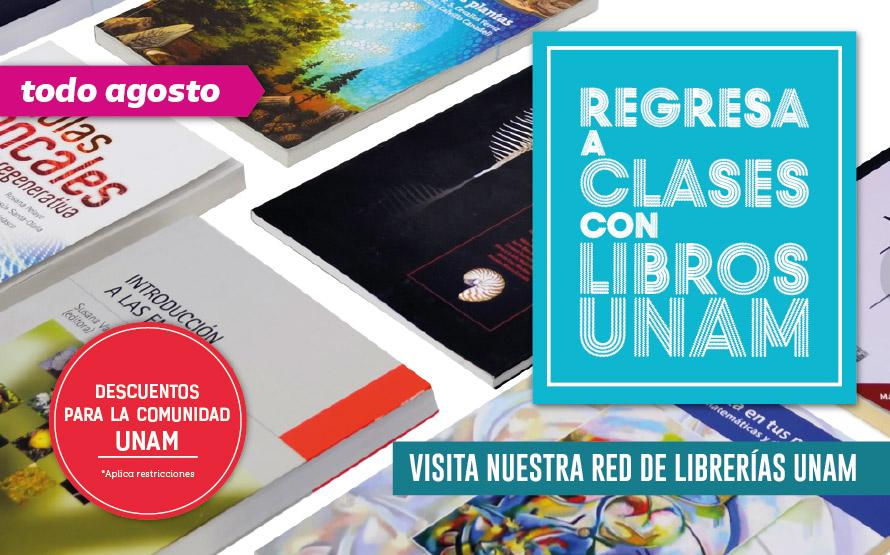 Regresa a clases con Libros UNAM