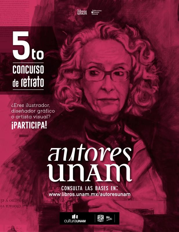 Un lustro de rostros universitarios que hacen historia: Libros UNAM convoca al quinto concurso de retrato Autores UNAM