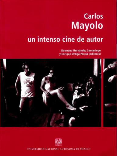 Carlos Mayolo, un intenso cine de autor
