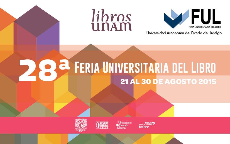 Los libros de la UNAM llegan a la Feria Universitaria del Libro de la UAEH