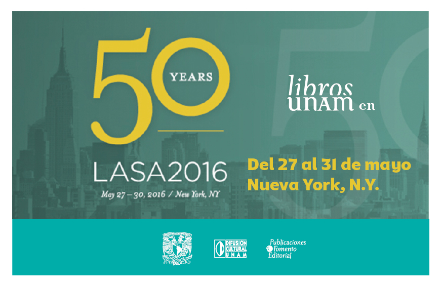 Libros UNAM en el 50 aniversario de la Latin American Studies Association