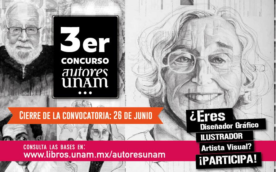 Autores UNAM tercera edición: jóvenes talentos homenajeando destacados universitarios