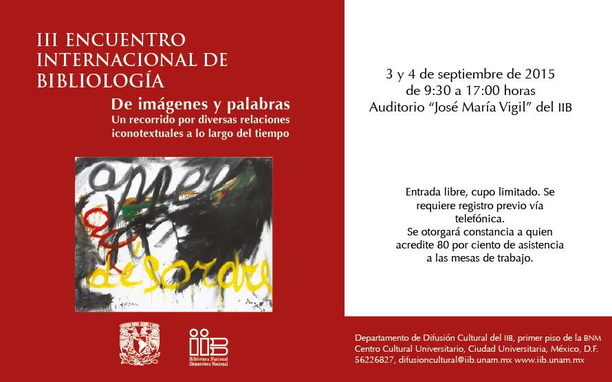 """Libros UNAM Invita: """"III Encuentro Internacional de Bibliología"""" reflexiones sobre imágenes y textos"""