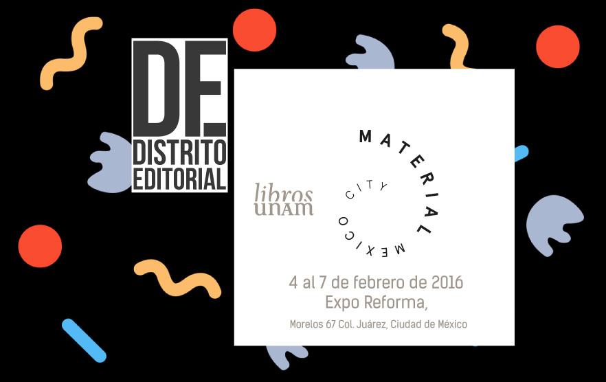 Libros UNAM participa en Distrito Editorial Bookshop dentro de la feria de arte Material Art Fair