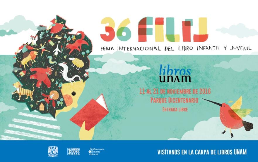 Libros UNAM en la 36 Feria Internacional del Libro Infantil y Juvenil