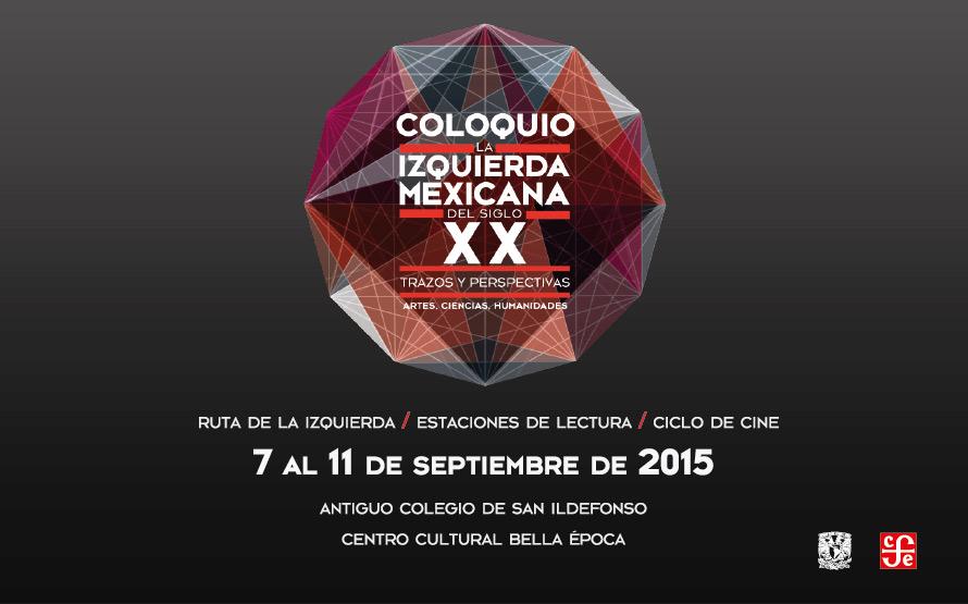 Se reúnen personalidades de distintos ámbitos para analizar un siglo del movimiento de izquierda en México