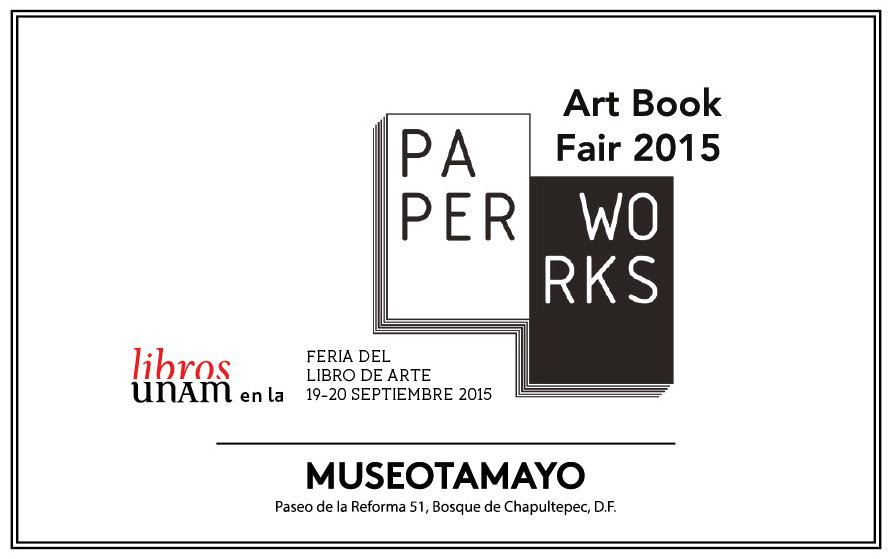 Libros UNAM en la Paper works feria de libro de arte