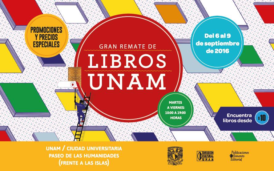Libros universitarios desde $10 en el Gran Remate de Libros UNAM 2016