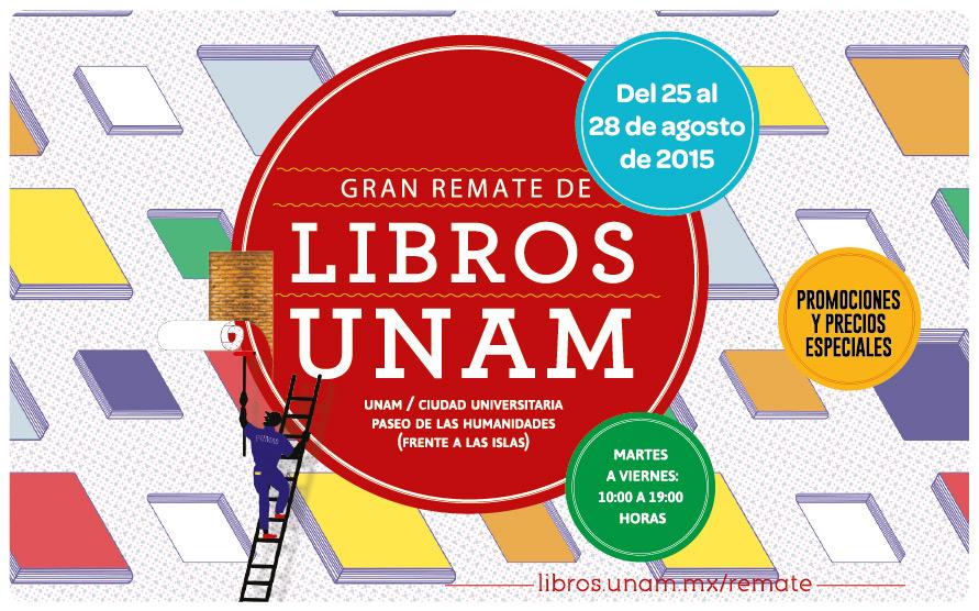 SE REALIZARÁ LA SEGUNDA EDICIÓN DEL GRAN REMATE DE LIBROS UNAM