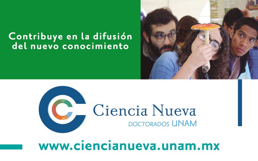 Ciencia Nueva:  Doctorados UNAM Contribuye al nuevo conocimiento