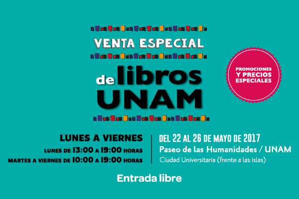 Venta Especial de Libros UNAM: Libros desde $10 en el corazón de Ciudad Universitaria