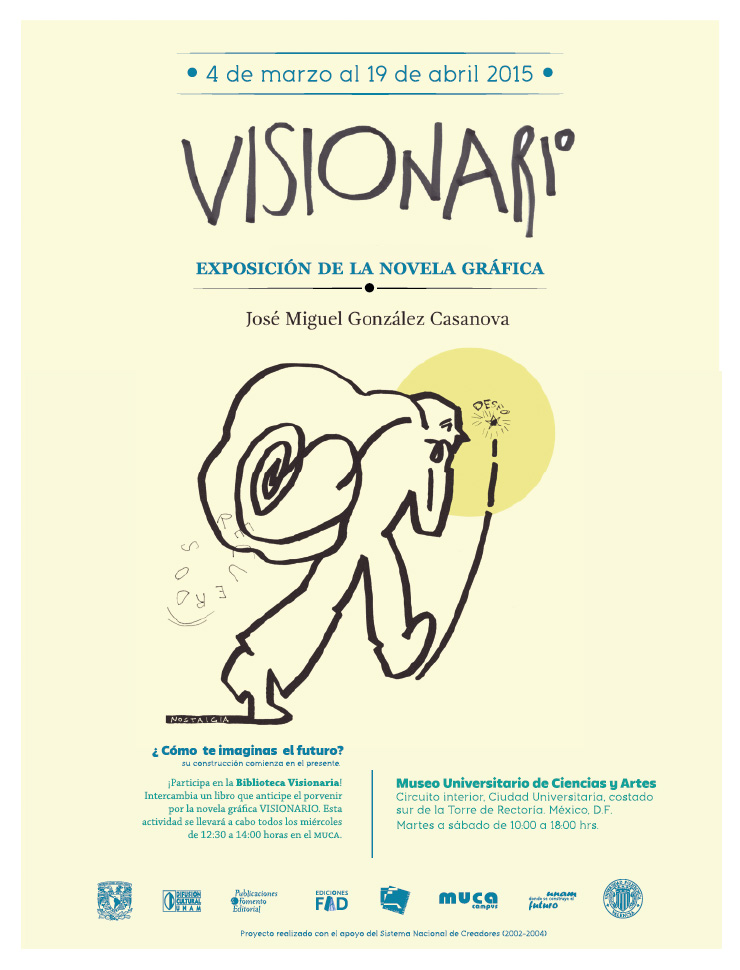Visionario en el MUCA José Miguel González Casanova