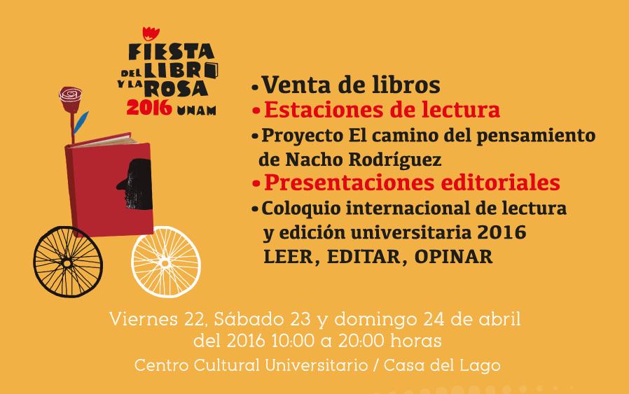 Libros UNAM en la Fiesta del Libro y la Rosa 2016