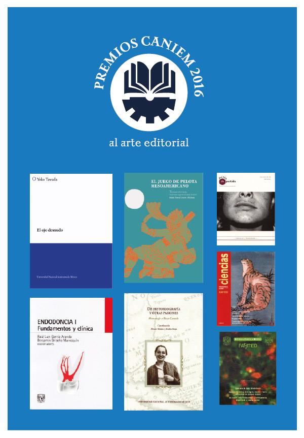 Los Premios CANIEM 2016 reconocen a libros y revistas de la UNAM
