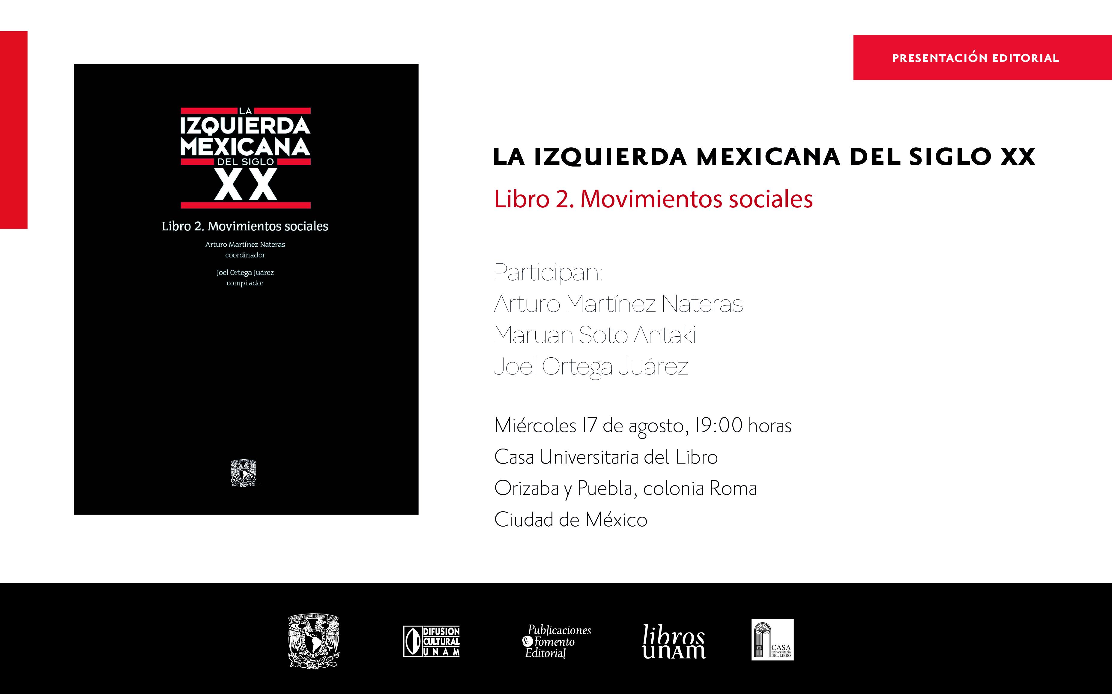 La historia mexicana desde sus movimientos sociales de izquierda