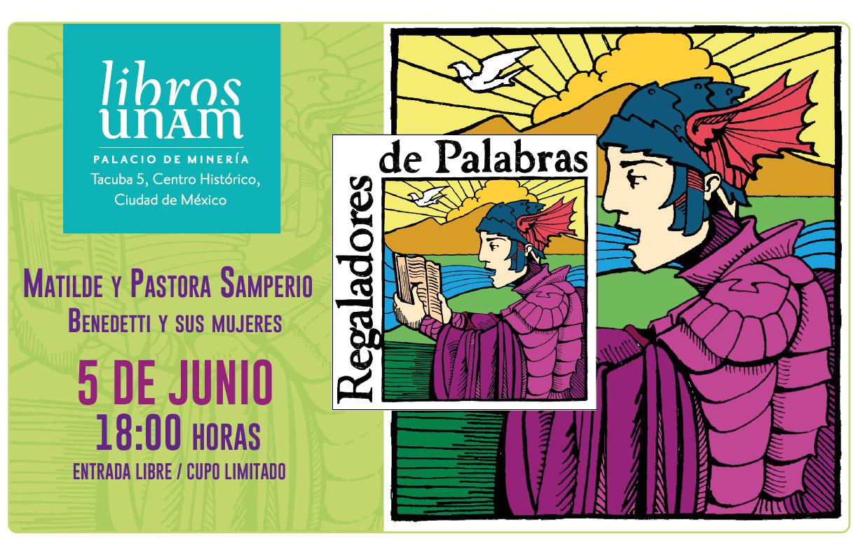 Regaladores de palabras: historias de obsequio en  Libros UNAM Palacio de Minería